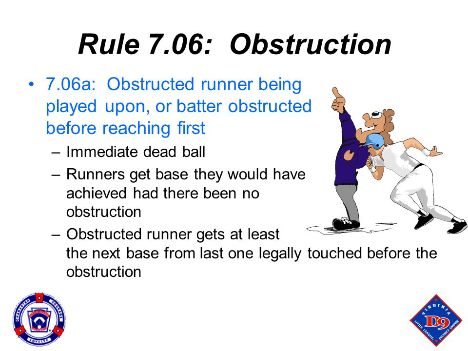 Rule 7.06: Obstruction