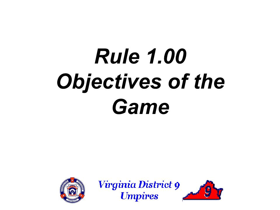 Rule 1.00 Objectives of the Game
