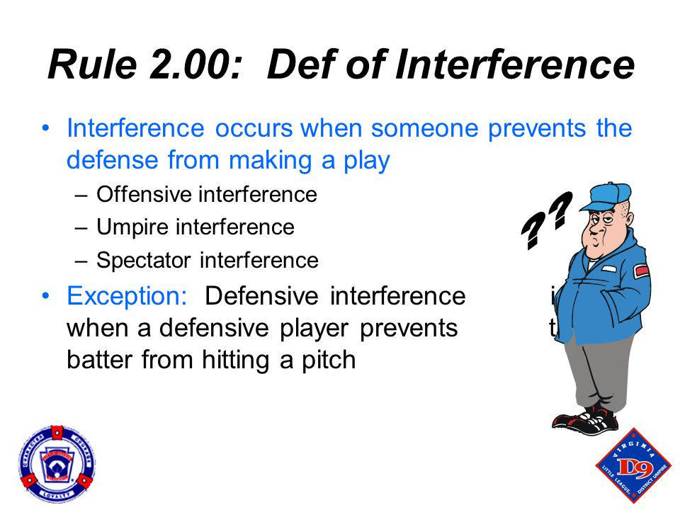 Rule 2.00: Def of Interference