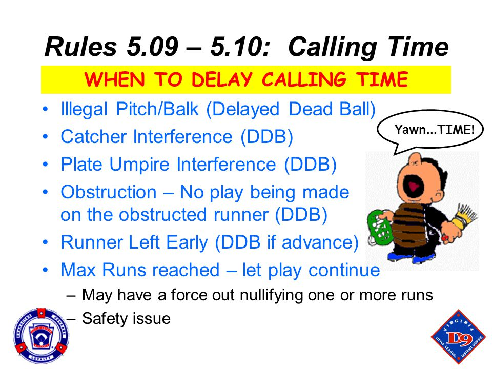 WHEN TO DELAY CALLING TIME