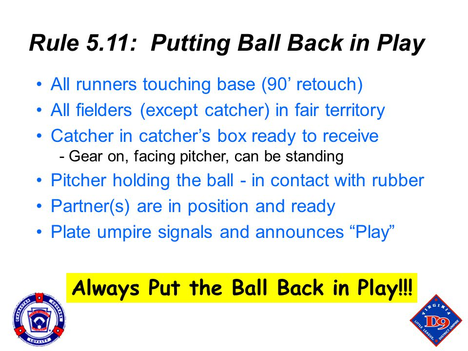 Always Put the Ball Back in Play!!!