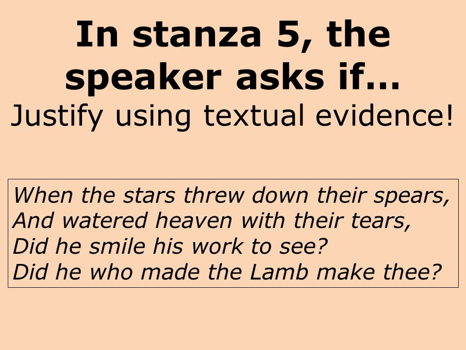 In stanza 5, the speaker asks if… Justify using textual evidence!