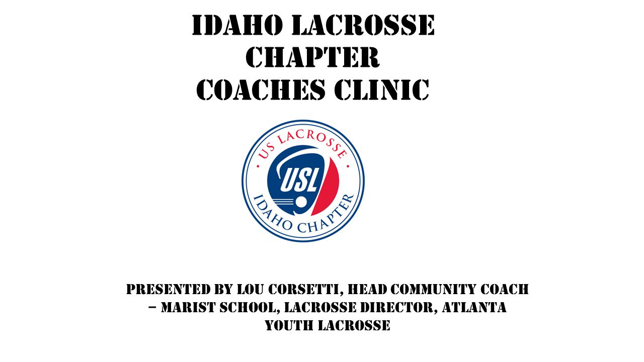 Idaho Lacrosse Chapter Coaches Clinic