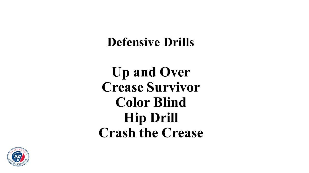 Defensive Drills Up and Over Crease Survivor Color Blind Hip Drill Crash the Crease