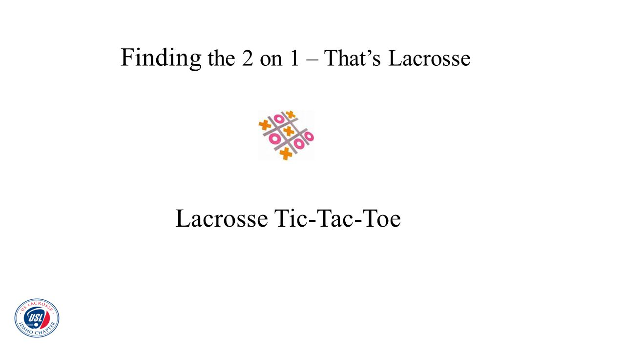 Finding the 2 on 1 – That's Lacrosse