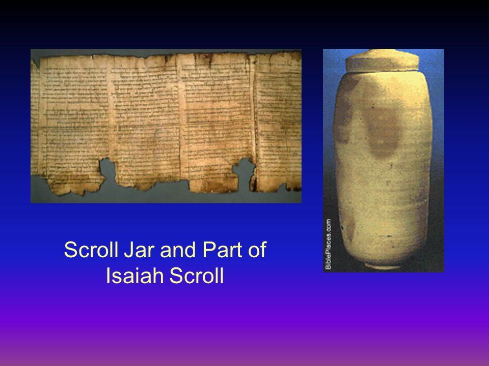 Scroll Jar and Part of Isaiah Scroll