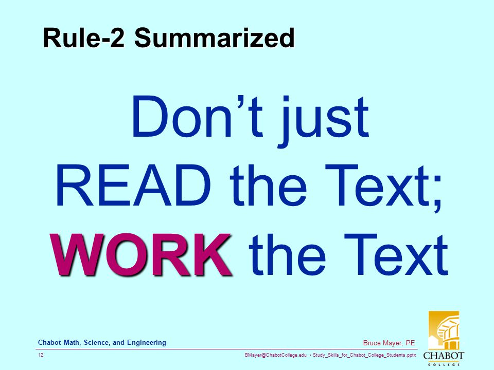 Don't just READ the Text; WORK the Text
