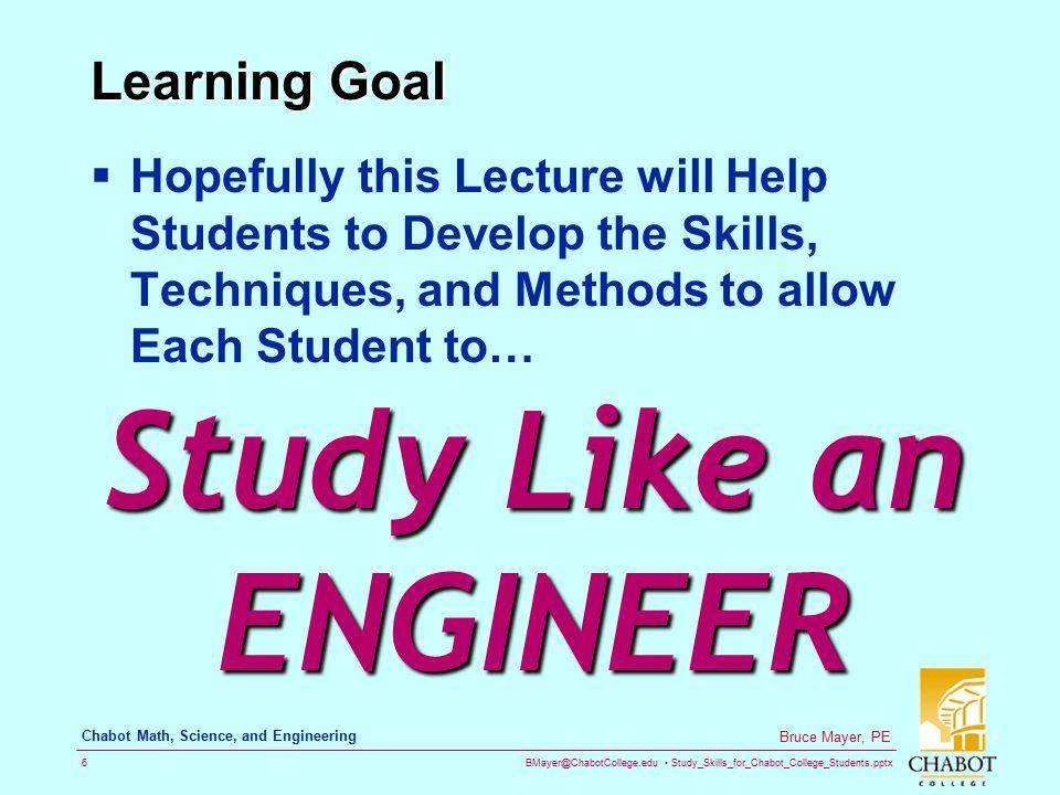 Study Like an ENGINEER Learning Goal