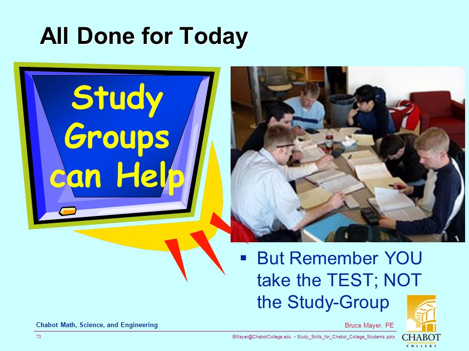 Study Groups can Help All Done for Today