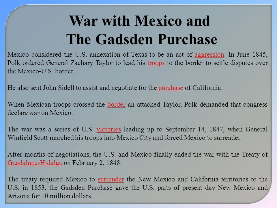 War with Mexico and The Gadsden Purchase