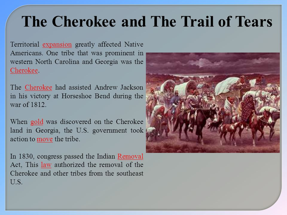 The Cherokee and The Trail of Tears