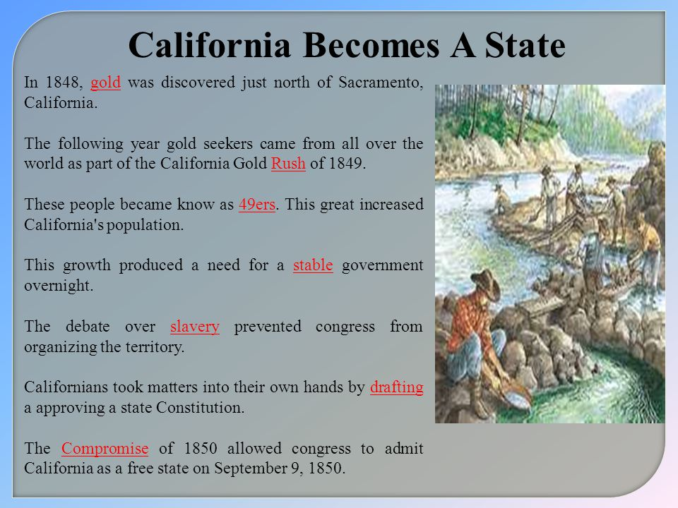 California Becomes A State