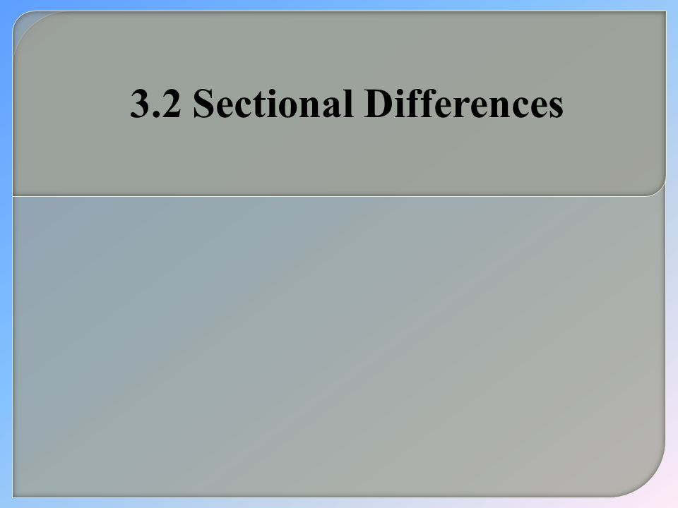 3.2 Sectional Differences