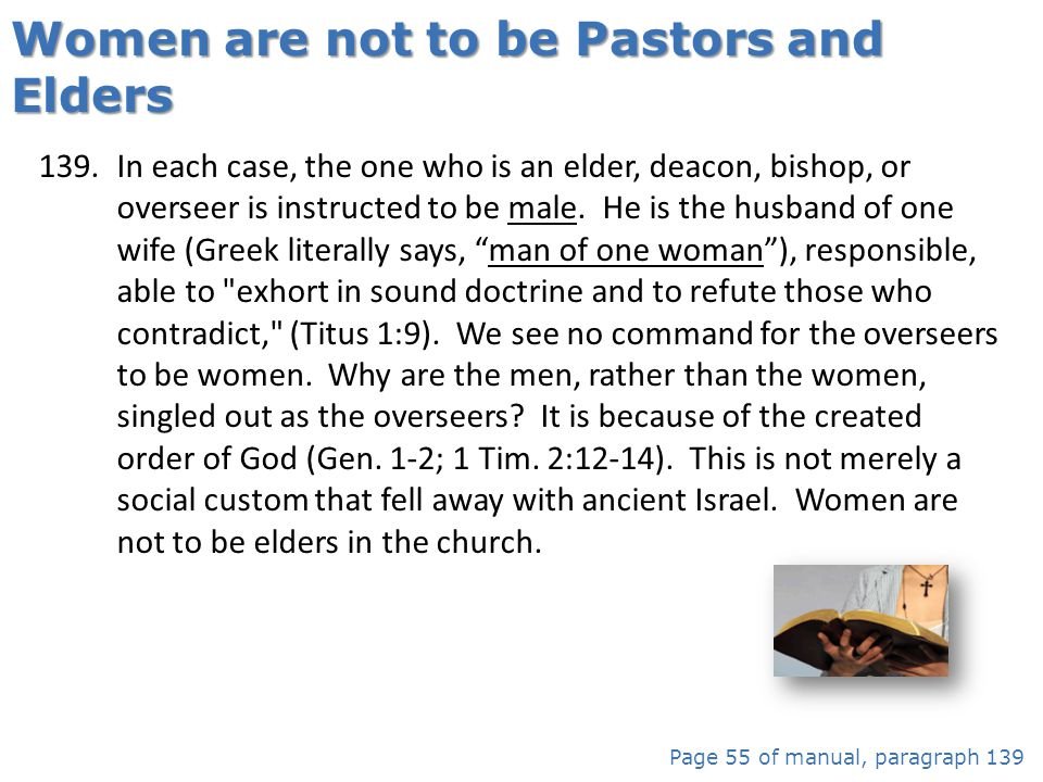 Women are not to be Pastors and Elders