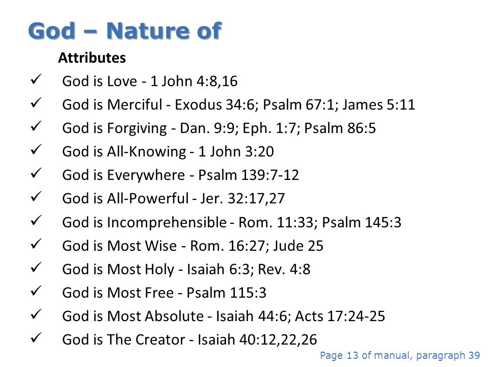 God – Nature of Attributes God is Love - 1 John 4:8,16