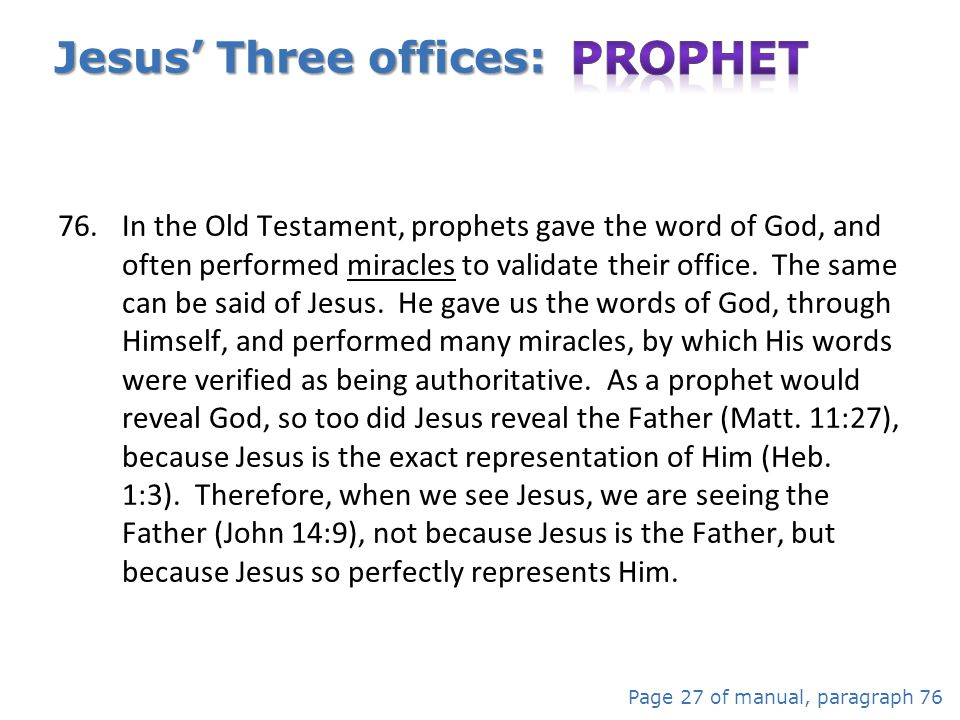 Jesus' Three offices: Prophet