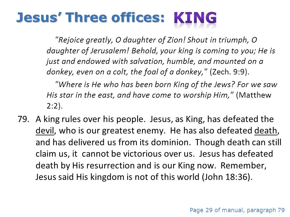 Jesus' Three offices: King