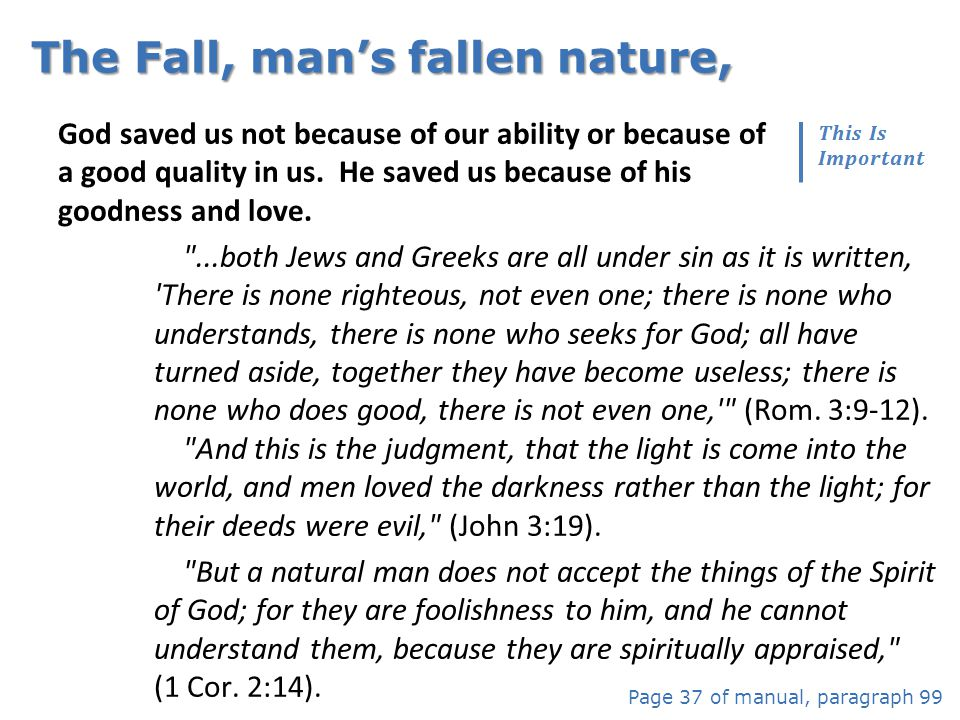 The Fall, man's fallen nature,