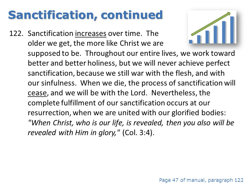 Sanctification, continued