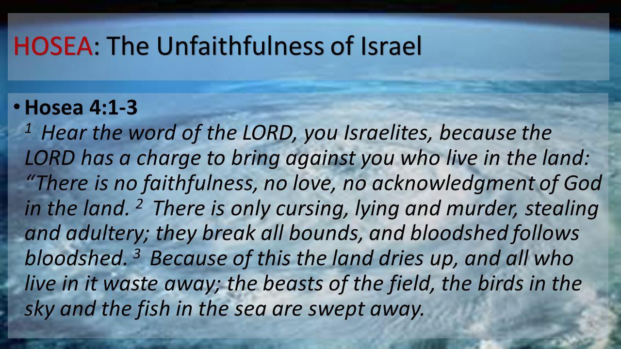 HOSEA: The Unfaithfulness of Israel