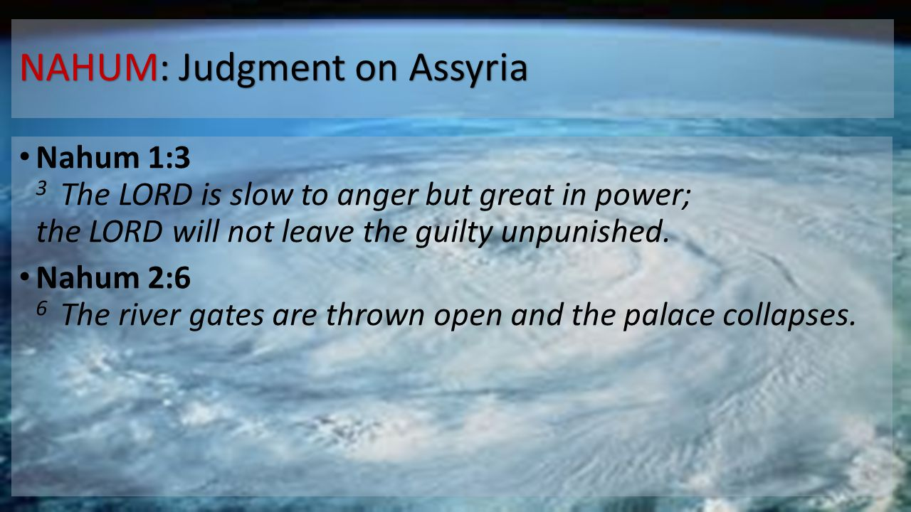 NAHUM: Judgment on Assyria