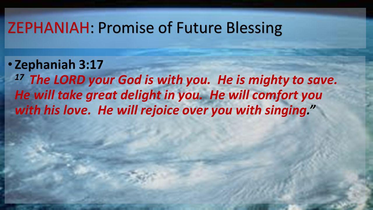 ZEPHANIAH: Promise of Future Blessing