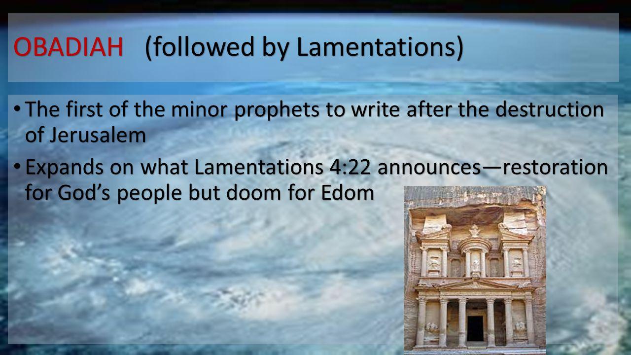 OBADIAH (followed by Lamentations)