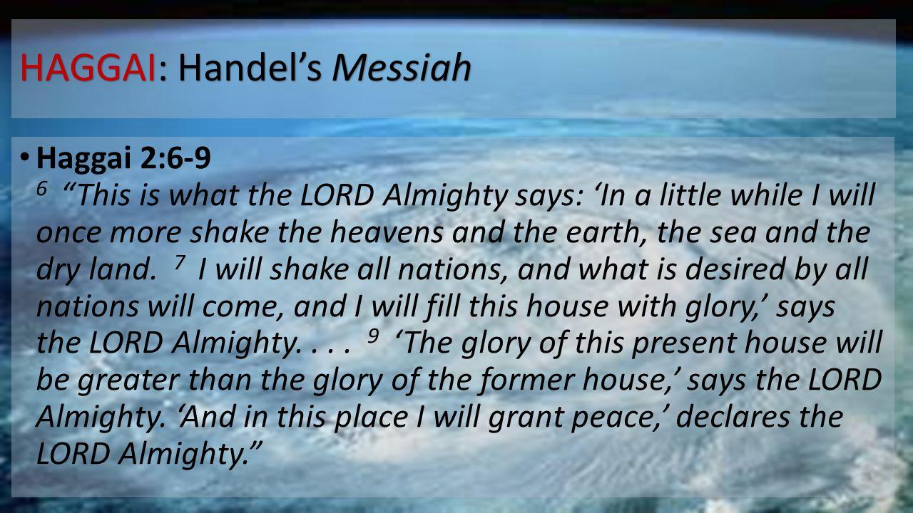 HAGGAI: Handel's Messiah