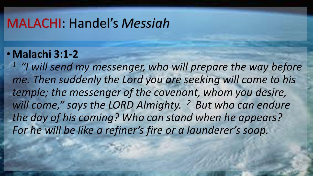 MALACHI: Handel's Messiah