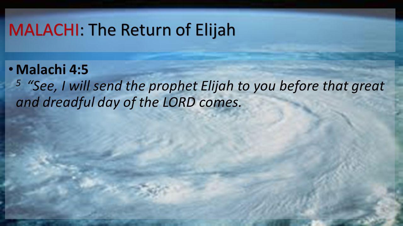 MALACHI: The Return of Elijah
