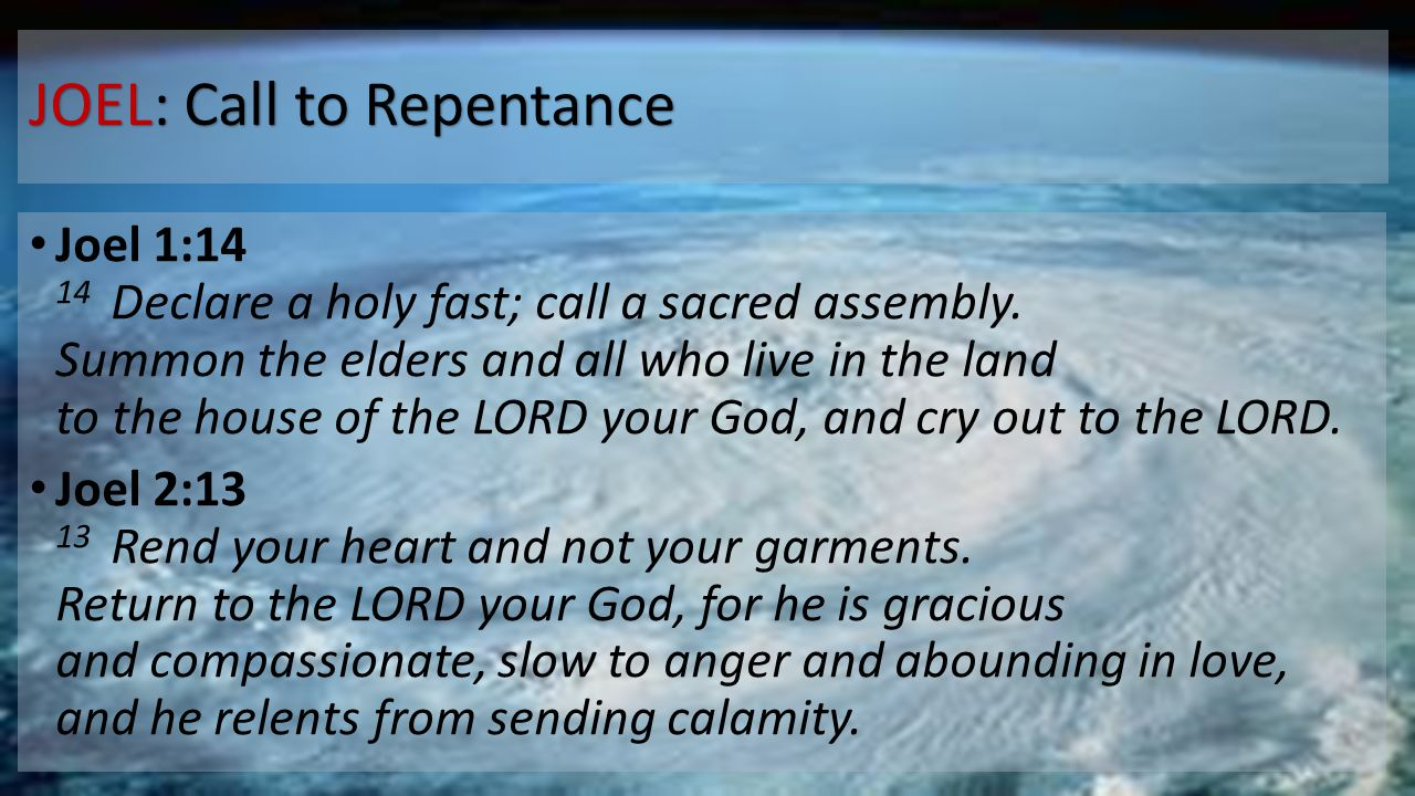 JOEL: Call to Repentance