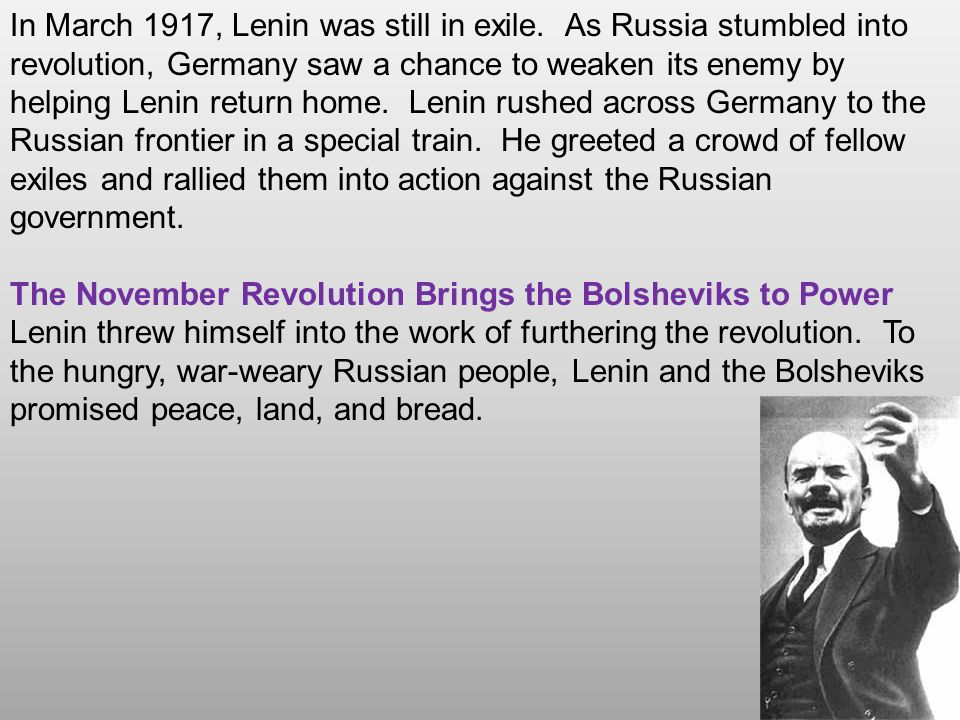 In March 1917, Lenin was still in exile