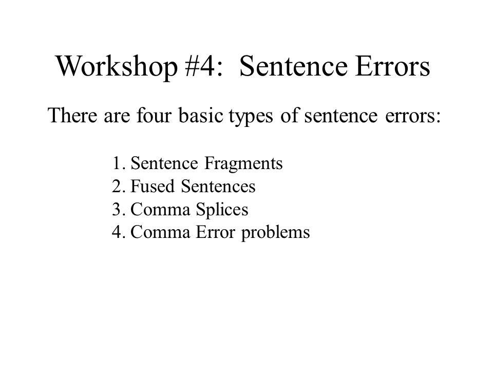 Workshop #4: Sentence Errors
