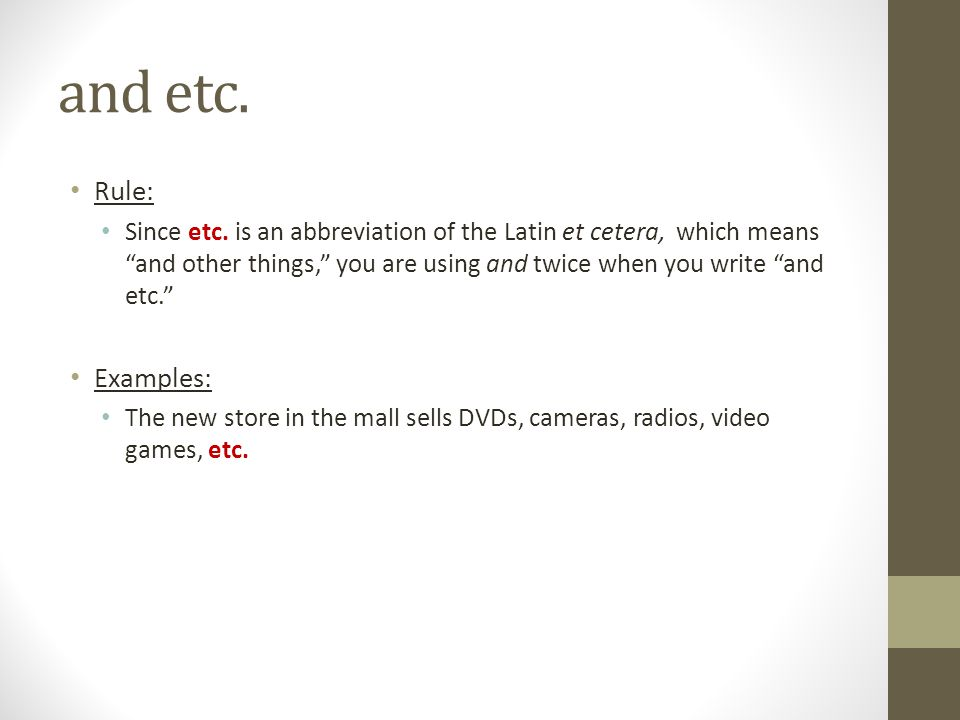and etc. Rule: Examples: