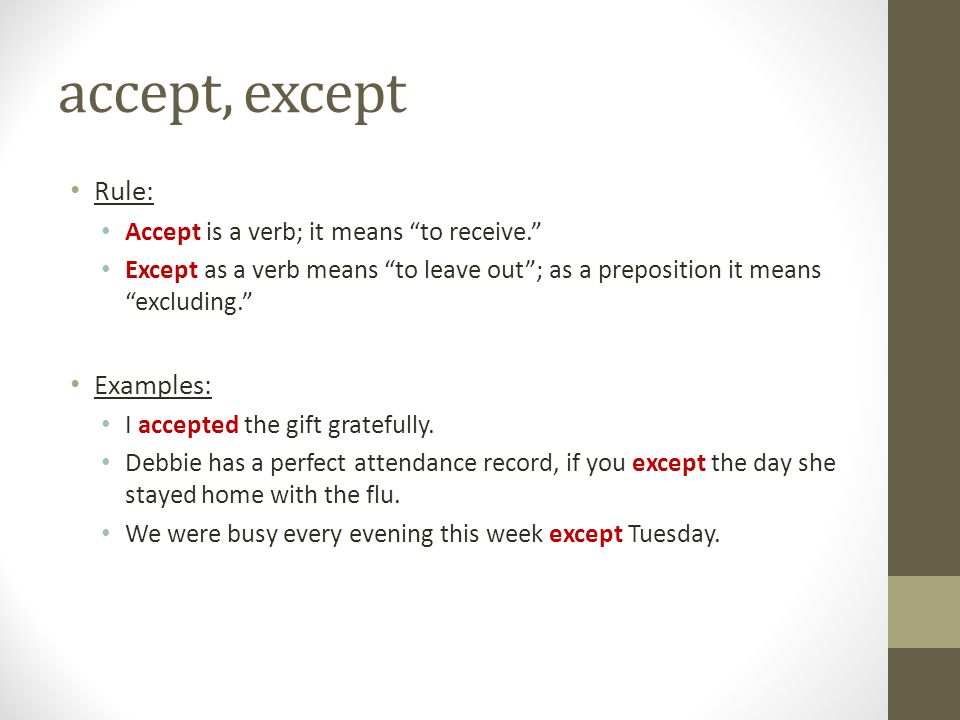 accept, except Rule: Examples: