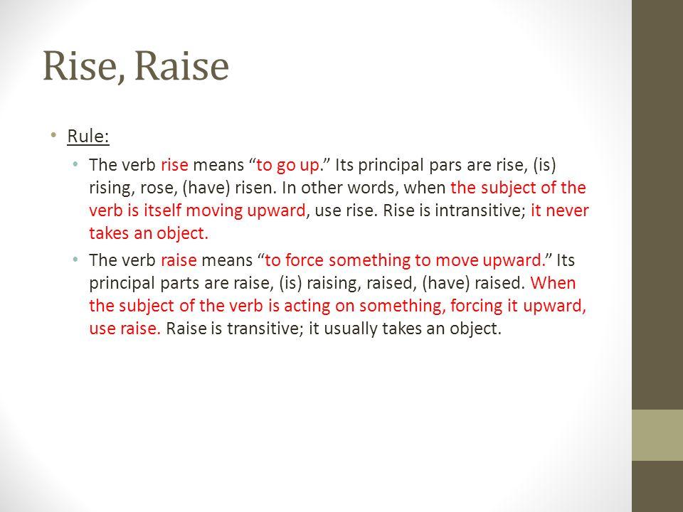 Rise, Raise Rule: