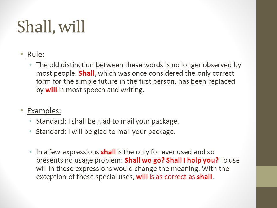 Shall, will Rule: Examples: