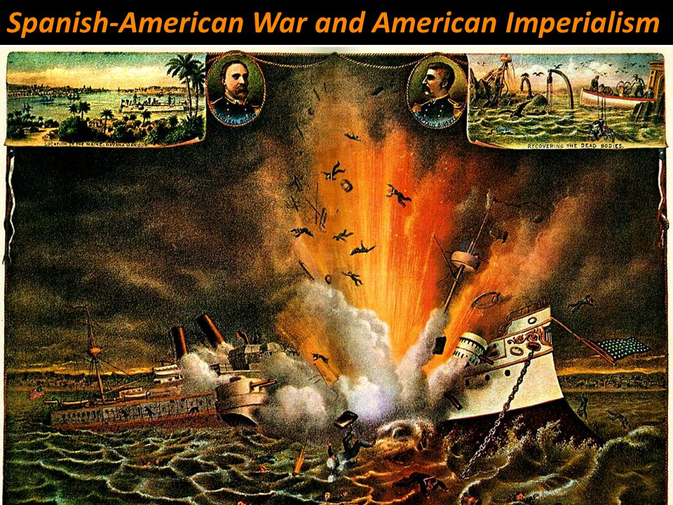 Spanish-American War and American Imperialism