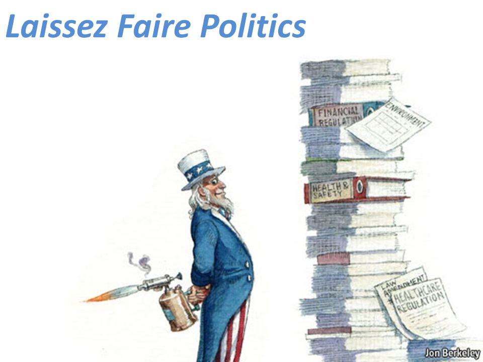 Laissez Faire Politics