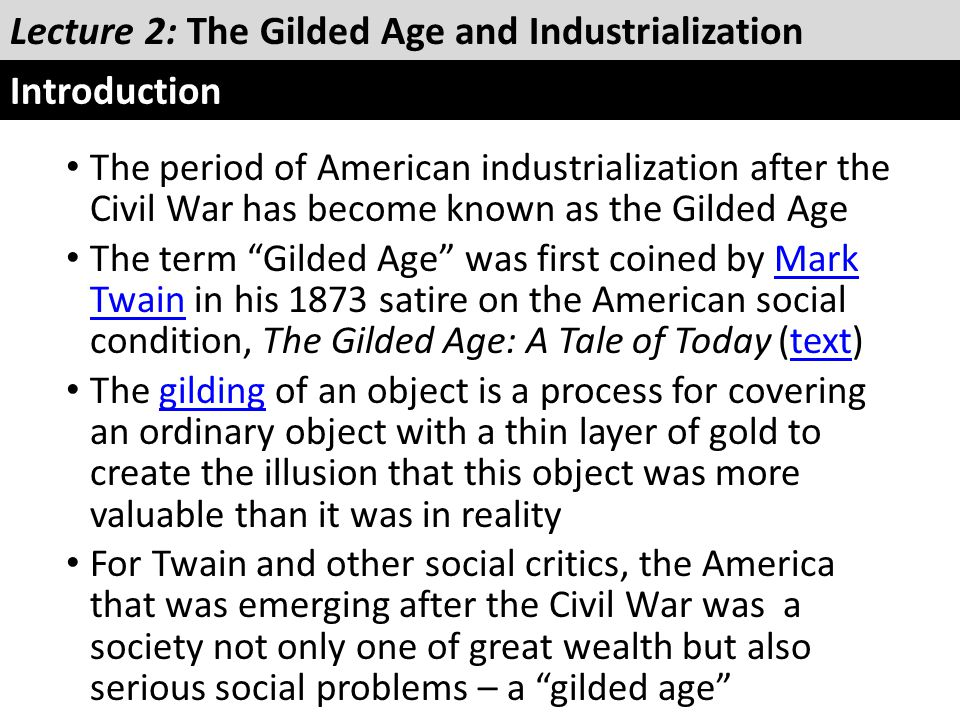 Lecture 2: The Gilded Age and Industrialization Introduction
