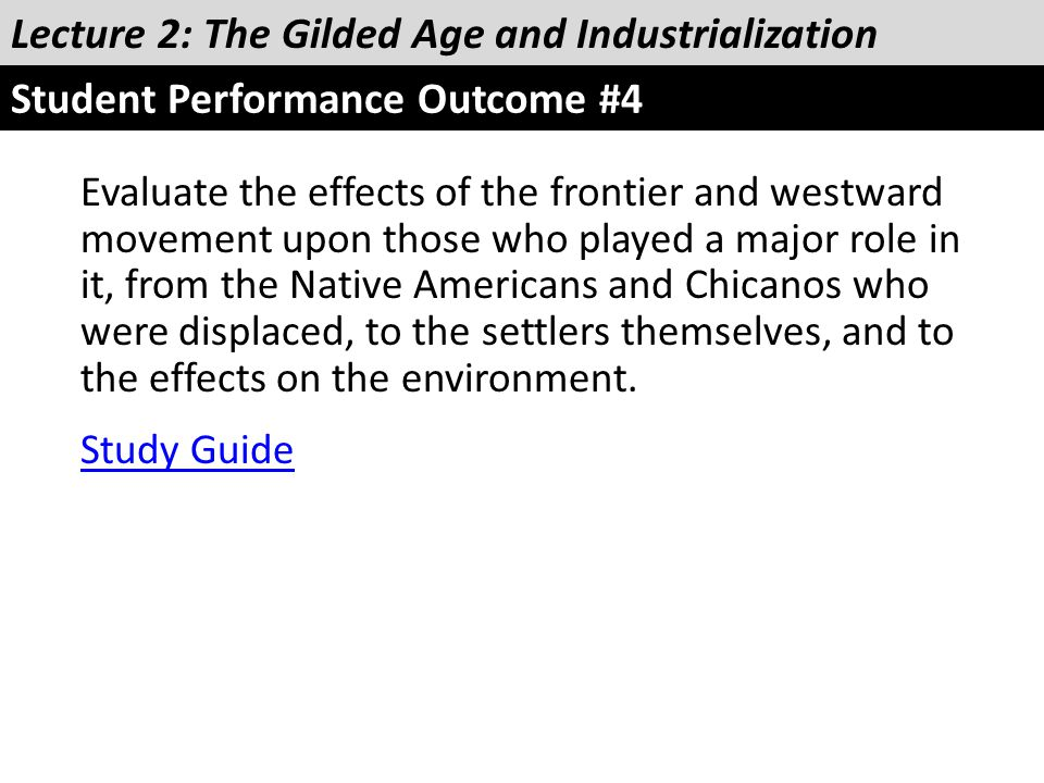 Lecture 2: The Gilded Age and Industrialization