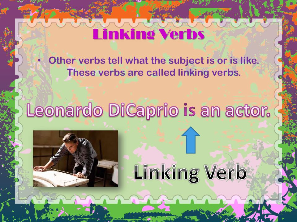 Leonardo DiCaprio is an actor.