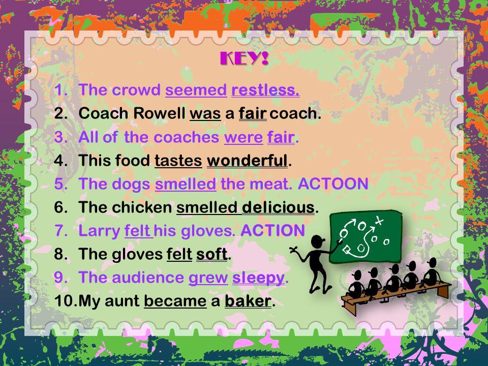 KEY! The crowd seemed restless. Coach Rowell was a fair coach.