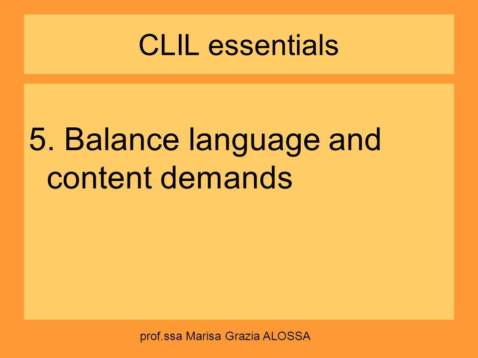 5. Balance language and content demands