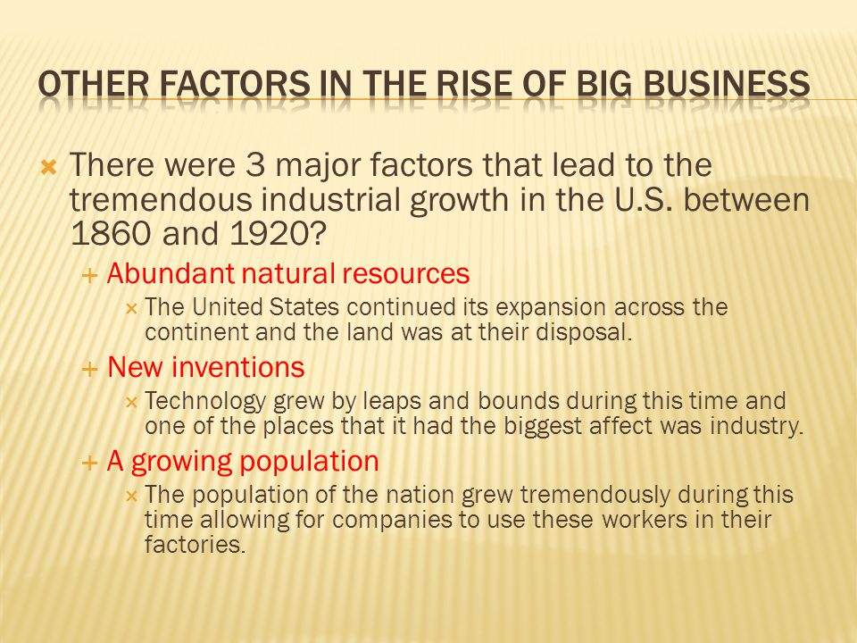 Other factors in the rise of big business