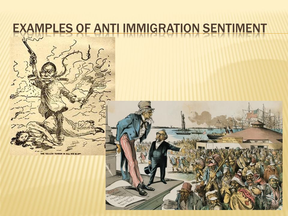 Examples of anti immigration sentiment