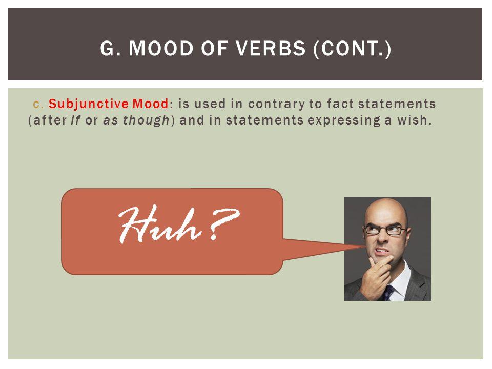 Huh G. Mood of Verbs (cont.)
