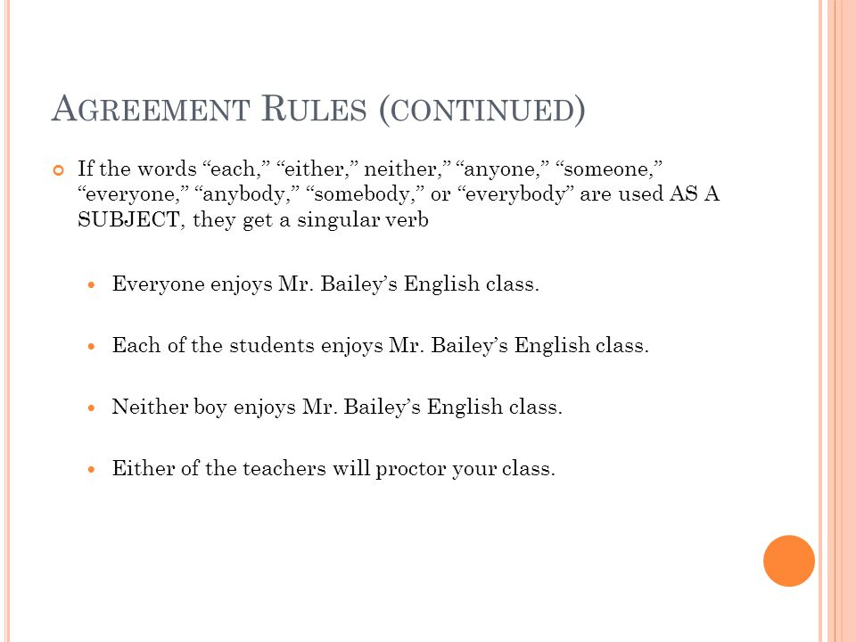 Agreement Rules (continued)