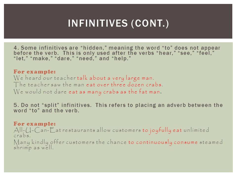 Infinitives (cont.)