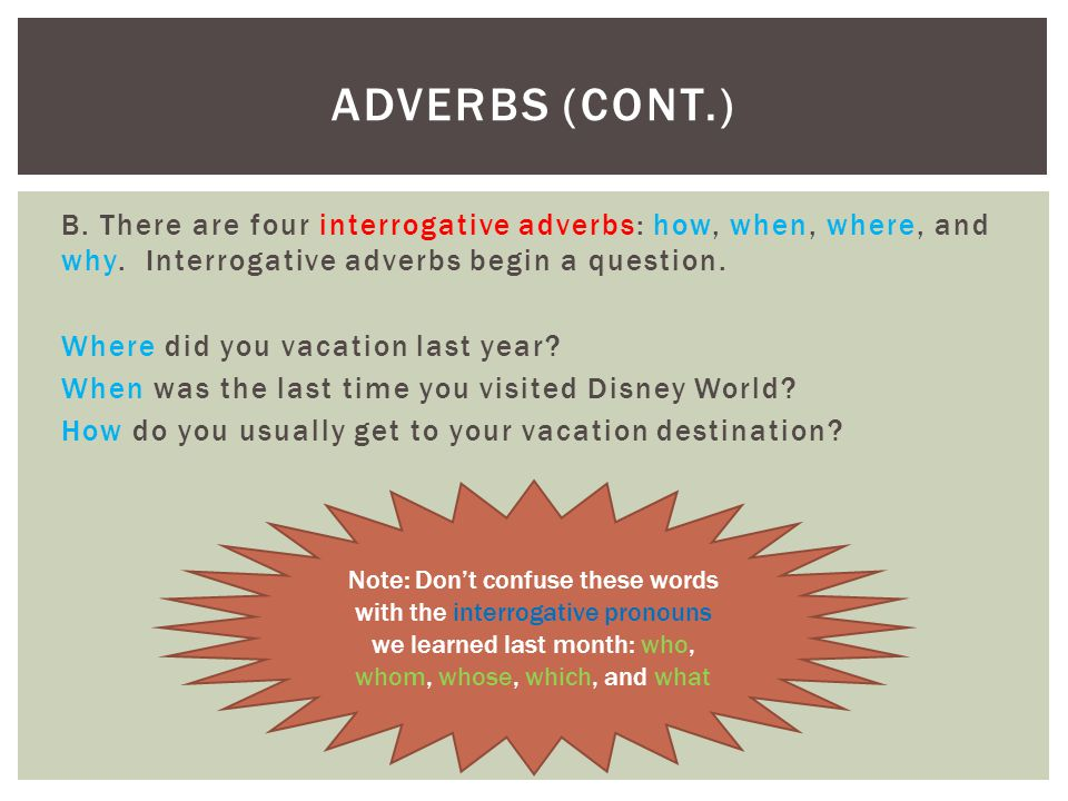 Adverbs (cont.)